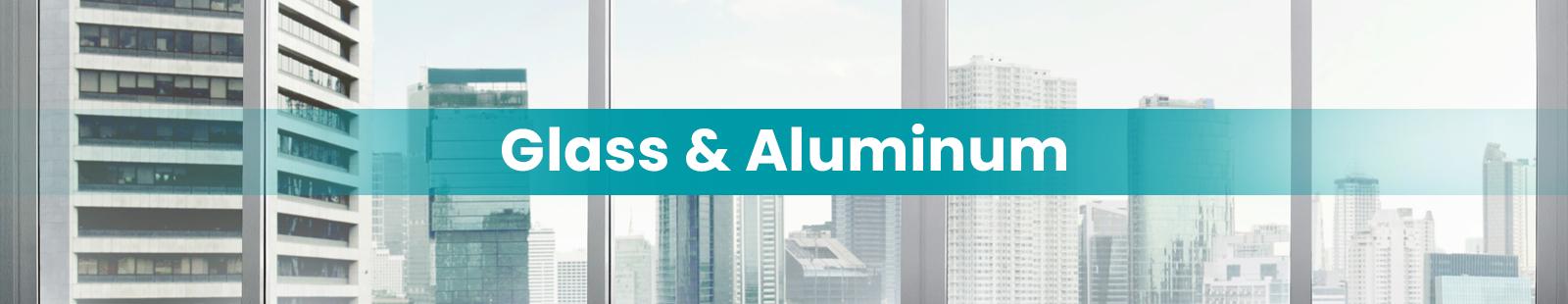 Glass-&-Aluminum